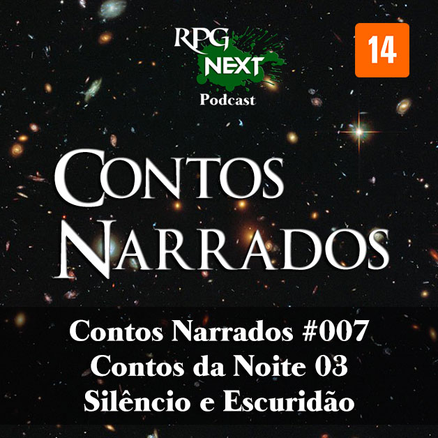 CNa#007: CdN-E03 – Silêncio e Escuridão   Rodrigo Watzl