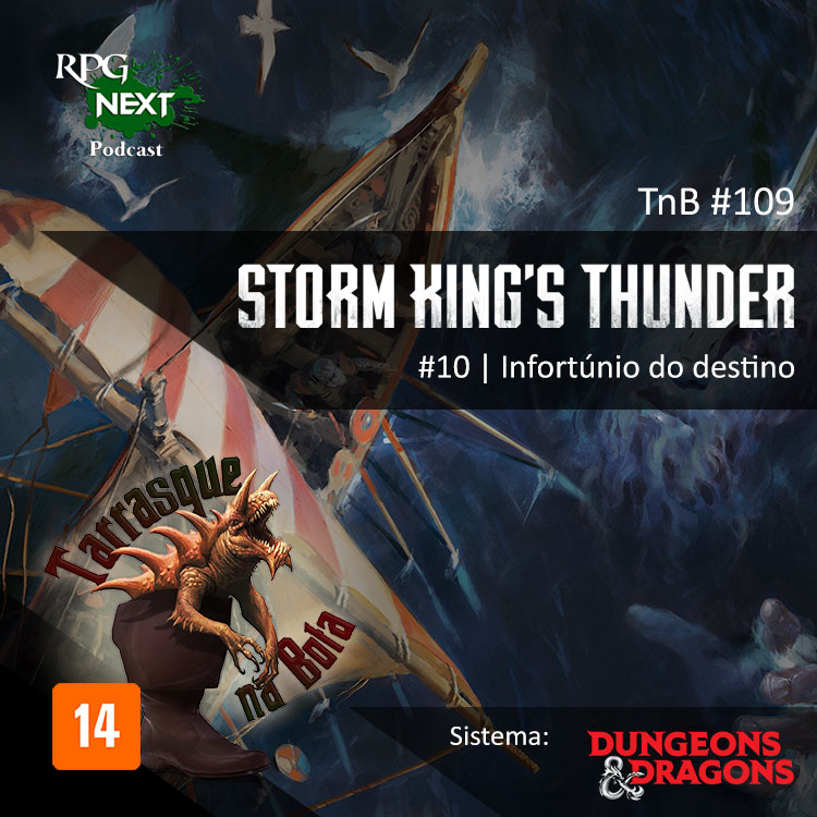 TnB #109 – RPG: D&D 5e – Ep.10 – Storm King's Thunder – Infortúnio do destino