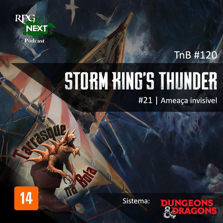TnB #120 – RPG: D&D 5e – Ep. 21 – Storm King's Thunder – Ameaça invisível