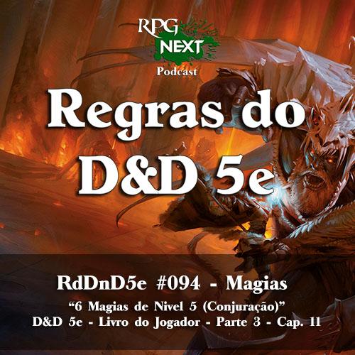 RdDnD5e #094 – 6 Magias de Nível 5 (Conjuração) – D&D 5e – Livro do Jogador – Parte 3 – Cap. 11